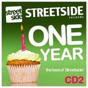 1 Year Of Streetside Records - CD 2 Songs