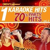 Drew's Famous # 1 Karaoke Hits: 70's Party Hits Vol. 2 Songs