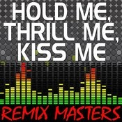 Hold Me, Thrill Me, Kiss Me (Acapella Version) [110 Bpm] Song