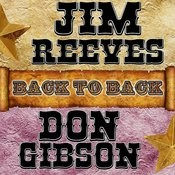 Back To Back: Jim Reeves & Don Gibson Songs