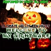 Welcome To My Nightmare: Ultimate Halloween Party Songs