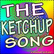 The Ketchup Song Songs
