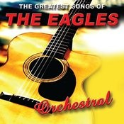Orchestral The Eagles Songs