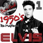 1950's Re-Mastered Elvis 1 - [The Dave Cash Collection] Songs
