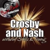Crosby & Nash Without Stills & Young - [The Dave Cash Collection] Songs