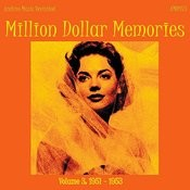 Million Dollar Memories Volume 3 (1951-1953) Songs