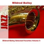 Mildred Bailey Selected Favorites, Vol. 4 Songs