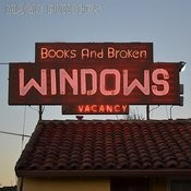 Books And Broken Windows Songs