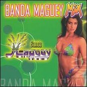 Banda Maguey Mix Songs