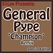 51 Lex Presents Champion Remix Songs