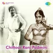 Chitoor Rani Padmini Songs