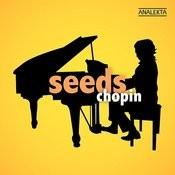 Seeds: Chopin Songs