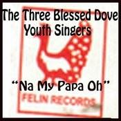 Na My Papa Oh Songs