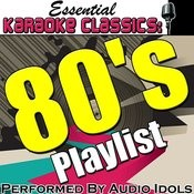 Essential Karaoke Classics: 80's Playlist Songs