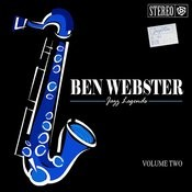 Ben Webster | Jazz Legends - Vol. 2 Songs