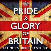 Pride & Glory Of Britain - 40 Timeless Great British Anthems - (Diamond Jubilee Commemorative Edition 2012) + Bonus Flag Booklet Songs