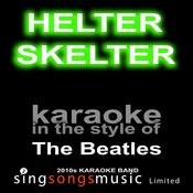Helter Skelter (Originally Performed By The Beatles) [Karaoke Audio Version] Song