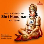 Divya Kathayein - Shri Hanuman Vol. 1 (Hindi) Songs