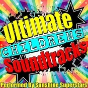 Ultimate Childrens Soundtracks Songs
