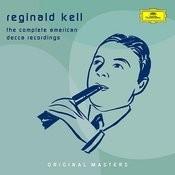 Reginald Kell - The Complete American Decca Recordings Songs