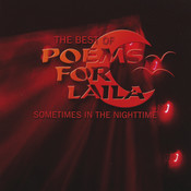 Sometimes In The Nighttime - The Best Of Poems For Laila Songs