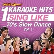 Drew's Famous #1 Karaoke Hits: Sing Like 70's Slow Dance, Vol. 1 Songs