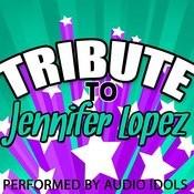 Tribute To Jennifer Lopez Songs