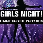 Girl's Night!: Female Karaoke Party Hits Songs