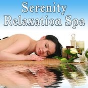Serenity Relaxation Spa Songs