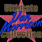 Ultimate Van Morrison Collection Songs