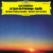 Stravinsky: Le Sacre du Printemps; Apollo Songs