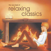 The Very Best of Relaxing Classics (2 CDs) Songs