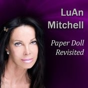 Paper Doll Revisited: Lessons Learned From A Life Lived In The Headlines, Part 5 Song
