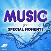 Music For Special Moments, Vol. 1 Songs