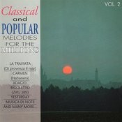 Classical And Popular Melodies For The Millions Vol. 2 Songs