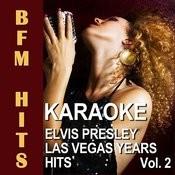 Karaoke Elvis Presley Las Vegas Years Hits, Vol. 2 Songs