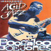 Legends Of Acid Jazz: Boogaloo Joe Jones Songs