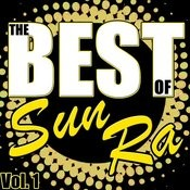 The Best Of Sun Ra, Vol. 1 Songs
