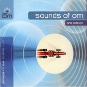 Sounds Of Om Vol 3 (Kaskade) Songs