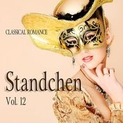 Classical Romance: Standchen, Vol. 12 Songs