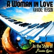 A Woman In Love (In The Style Of Frankie Laine) [Karaoke Version] Song