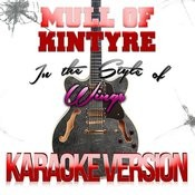 Mull Of Kintyre (In The Style Of Wings) [Karaoke Version] - Single Songs