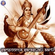 Sampoorna Saraswati Aarti Songs