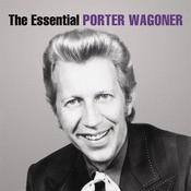 The Essential Porter Wagoner Songs