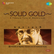 Solid Gold - Ajoy Chakraborty Vol 1 Songs