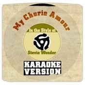 My Cherie Amour (In The Style Of Stevie Wonder) [Karaoke Version] Song