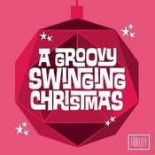 A Groovy Swinging Christmas Songs