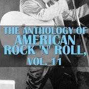 The Anthology Of American Rock 'n' Roll, Vol. 11 Songs