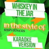 Whiskey In The Jar (In The Style Of Irish Rovers) [Karaoke Version] - Single Songs