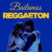 Bailamos Reggaeton, Vol. 1 Songs